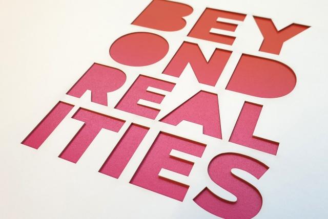 Beyond Realities